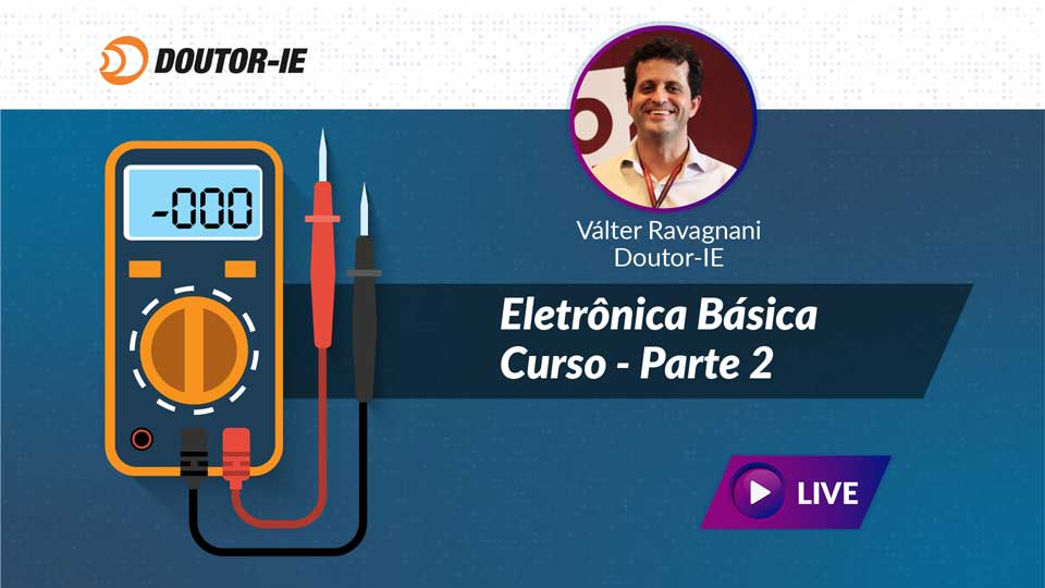 Curso Eletrônica básica - Parte 2